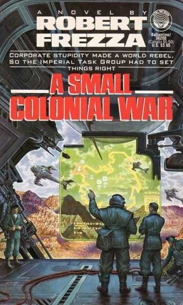 A Small Colonial War by Robert Frezza-small