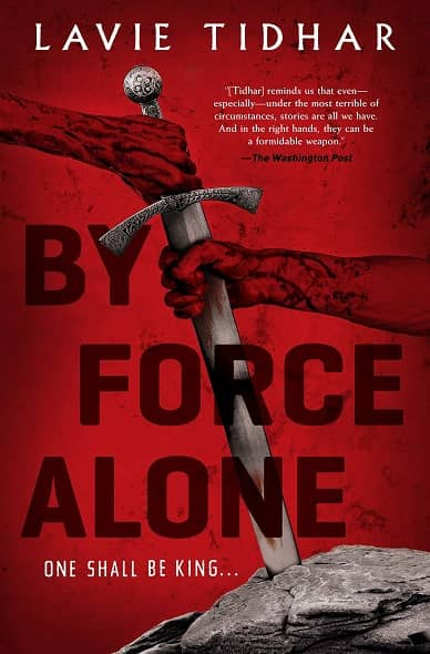 By Force Alone by Lavie Tidhar-small