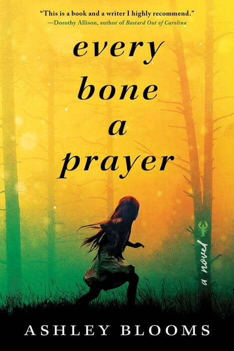 Every Bone a Prayer by Ashley Blooms-small