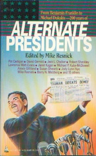 Mike Resnick Alternate Presidentss-small