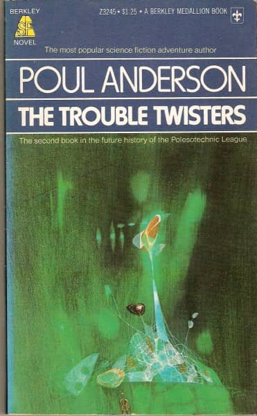 Poul Anderson The Trouble Twisters 2nd-small