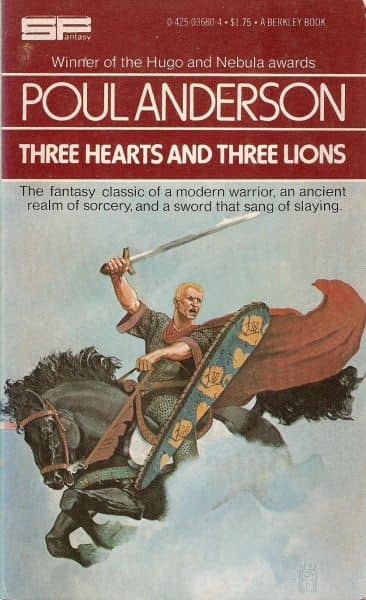 Poul Anderson Three Hearts and Three Lions