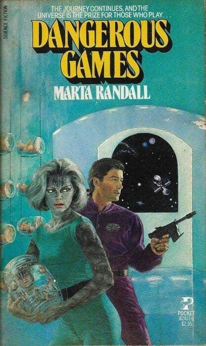 Dangerous Games Marta Randall-small