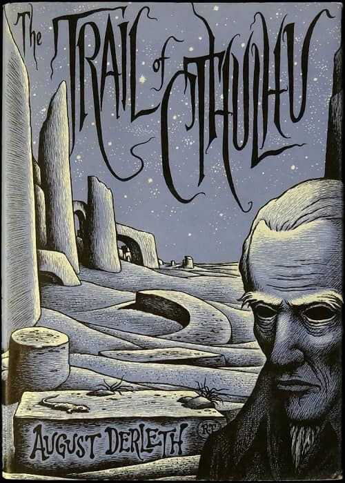 The Trail of Cthulhu Arkham House-small