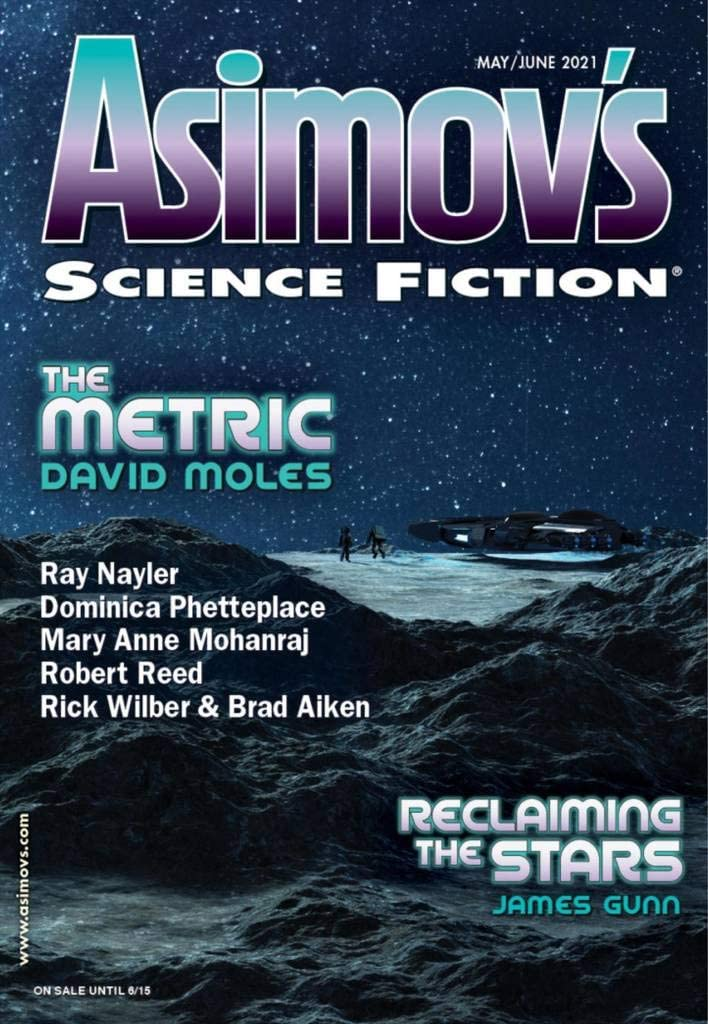 Strange Alien Invasions and Orbital Salvage Teams: May/June 2021 Print SF Magazines
